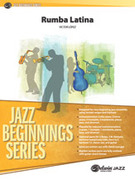 Cover icon of Rumba Latina (COMPLETE) sheet music for jazz band by Victor Lopez, beginner skill level