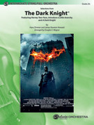 Cover icon of The Dark Knight, Selections from (COMPLETE) sheet music for full orchestra by Hans Zimmer, James Newton Howard and Douglas E. Wagner, easy/intermediate skill level
