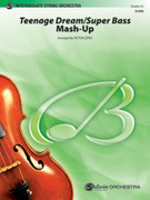 Teenage Dream / Super Bass Mash-Up (COMPLETE) for string orchestra - intermediate katy perry sheet music