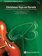 Cover icon of Christmas Toys on Parade (COMPLETE) sheet music for string orchestra by Victor Herbert, Leon Jessel, Mark Weston and Douglas E. Wagner, easy/intermediate skill level
