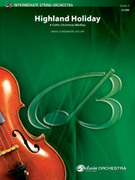 Cover icon of Highland Holiday (COMPLETE) sheet music for string orchestra by David Giardiniere, intermediate skill level
