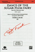 Cover icon of Dance of the Sugar-Plum Fairy (from The Nutcracker Suite) sheet music for choir (SATB, a cappella) by Pyotr Ilyich Tchaikovsky and Pyotr Ilyich Tchaikovsky, intermediate skill level