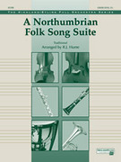 Cover icon of A Northumbrian Folk Song Suite (COMPLETE) sheet music for full orchestra by Anonymous and R. J. Hume, intermediate skill level