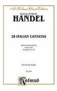 Cover icon of 28 Italian Cantatas with Instruments, Nos. 16-23, Volume III (COMPLETE) sheet music for voice and piano by George Frideric Handel, classical score, intermediate skill level