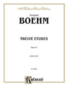 Cover icon of Twelve Etudes, Op. 15 (COMPLETE) sheet music for flute by Theobald Boehm, classical score, intermediate skill level