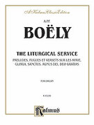 Cover icon of Liturgical Service, Volume I (COMPLETE) sheet music for organ solo by A.P.F. Boly, classical score, easy/intermediate skill level
