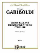 Cover icon of Thirty Easy and Progressive Studies, Volume I (COMPLETE) sheet music for flute by Giuseppe Gariboldi, classical score, intermediate skill level