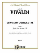 Cover icon of Sonatas da Camera a Tre, Book I, Nos. 1-6 (COMPLETE) sheet music for two violins and cello (or piano) by Antonio Vivaldi, classical score, intermediate skill level