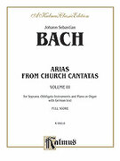 Cover icon of Soprano Arias from Church Cantatas, Volume III (COMPLETE) sheet music for voice and piano by Johann Sebastian Bach, classical score, intermediate skill level