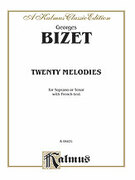 Cover icon of Twenty Melodies-- Soprano or Tenor (COMPLETE) sheet music for voice and piano by Georges Bizet, classical score, intermediate skill level