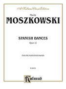 Cover icon of Spanish Dances, Op. 12 (COMPLETE) sheet music for piano four hands by Moritz Moszkowski, classical score, easy/intermediate skill level