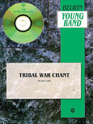 Cover icon of Tribal War Chant (COMPLETE) sheet music for concert band by Michael Story, intermediate skill level