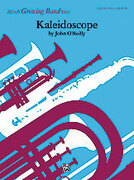 Cover icon of Kaleidoscope (COMPLETE) sheet music for concert band by John O'Reilly, easy/intermediate skill level