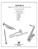 Cover icon of Let's Do It (COMPLETE) sheet music for Choral Pax by Cole Porter and Jay Althouse, easy/intermediate skill level