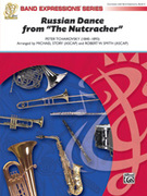 Cover icon of Russian Dance from The Nutcracker (COMPLETE) sheet music for concert band by Pyotr Ilyich Tchaikovsky, Pyotr Ilyich Tchaikovsky and Robert W. Smith, classical score, easy skill level