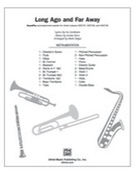 Long Ago and Far Away (COMPLETE) for Choral Pax - jerome kern flute sheet music
