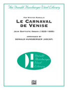 Cover icon of Le Carnaval de Venise (COMPLETE) sheet music for concert band by Jean Baptiste Arban, classical score, easy/intermediate skill level