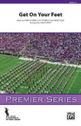 Get On Your Feet                 (COMPLETE) for marching band (get on your feet) - pop marching band sheet music