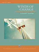 Cover icon of Winds of Change (COMPLETE) sheet music for concert band by Randall D. Standridge, classical score, intermediate skill level