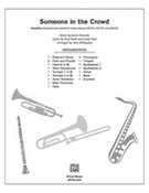 Someone in the Crowd (COMPLETE) for band or orchestra - movies band sheet music