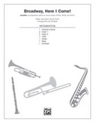 Cover icon of Broadway, Here I Come! (COMPLETE) sheet music for band or orchestra by Joe Iconis and Lisa DeSpain, easy/intermediate skill level