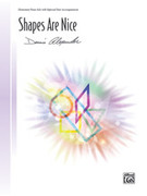 Cover icon of Shapes Are Nice sheet music for piano solo by Dennis Alexander, intermediate skill level
