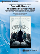 Cover icon of Fantastic Beasts: The Crimes of Grindelwald (COMPLETE) sheet music for full orchestra by James Newton Howard and Douglas E. Wagner, intermediate skill level