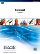 Cover icon of Carousel (COMPLETE) sheet music for string orchestra by Bob Phillips, classical score, intermediate skill level