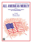 Cover icon of All American Medley: Based on Oh, Susannah, Jubilo, Dixie and Yankee Doodle - Piano Duo sheet music for piano four hands by Anonymous and Mark E. Nevin, easy/intermediate skill level