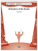 Cover icon of Defenders of the Realm sheet music for concert band (full score) by Jeremy Bell, intermediate skill level