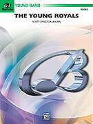 Cover icon of The Young Royals sheet music for concert band (full score) by Scott Director, easy skill level
