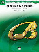 Cover icon of Elephas Maximus sheet music for string orchestra (full score) by Robert W. Smith, easy/intermediate skill level