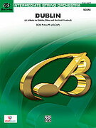 Cover icon of Dublin (COMPLETE) sheet music for string orchestra by Bob Phillips, easy/intermediate skill level