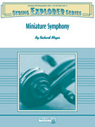Cover icon of Miniature Symphony (COMPLETE) sheet music for string orchestra by Richard Meyer, beginner skill level