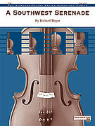 Cover icon of A Southwest Serenade (COMPLETE) sheet music for string orchestra by Richard Meyer, easy/intermediate skill level