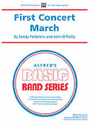 Cover icon of First Concert March (COMPLETE) sheet music for concert band by Sandy Feldstein, beginner skill level