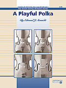 Cover icon of A Playful Polka (COMPLETE) sheet music for string orchestra by Edmund J. Siennicki, easy skill level