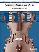 Cover icon of Viking Ships of Old (COMPLETE) sheet music for string orchestra by Susan H. Day, easy skill level