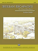 Cover icon of Iberian Escapades (COMPLETE) sheet music for concert band by Robert Sheldon, intermediate skill level