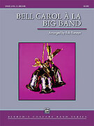 Cover icon of Bell Carol a la Big Band (COMPLETE) sheet music for concert band by Anonymous and Rob Romeyn, intermediate skill level