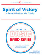 Cover icon of Spirit of Victory (COMPLETE) sheet music for concert band by Sandy Feldstein, beginner skill level