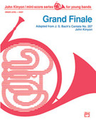 Cover icon of Grand Finale (COMPLETE) sheet music for concert band by Anonymous and John Kinyon, classical score, beginner skill level