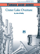 Cover icon of Crater Lake Overture (COMPLETE) sheet music for concert band by John O'Reilly, beginner skill level