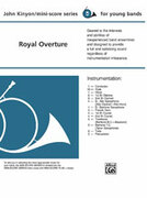 Cover icon of Royal Overture (COMPLETE) sheet music for concert band by John Kinyon, beginner skill level