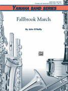 Cover icon of Fallbrook March (COMPLETE) sheet music for concert band by John O'Reilly, beginner skill level