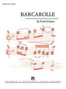 Cover icon of Barcarolle sheet music for concert band (full score) by Frank Erickson, classical score, easy/intermediate skill level
