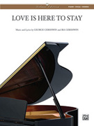 Cover icon of Love Is Here to Stay sheet music for piano, voice or other instruments by George Gershwin and Ira Gershwin, easy/intermediate skill level