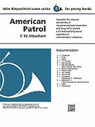 Cover icon of American Patrol (COMPLETE) sheet music for concert band by F.W. Meacham, F.W. Meacham and John Kinyon, classical score, beginner skill level