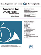Cover icon of Concerto for Drum Pads (COMPLETE) sheet music for concert band by John Kinyon, beginner skill level