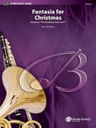 Cover icon of Fantasia for Christmas (COMPLETE) sheet music for concert band by Anonymous and Elliot Del Borgo, advanced skill level